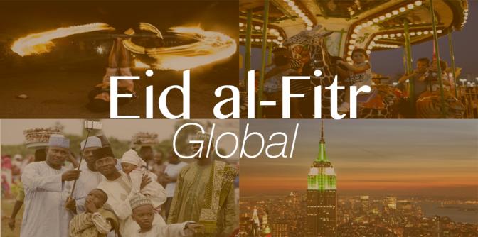 Eid al-Fitr || Global