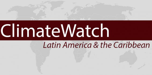 ClimateWatch: Latin America & The Caribbean